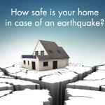 How safe is your home in case of an earthquake