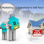 Why Marketing is Important to Sell Your House